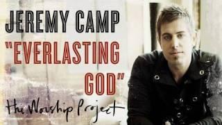 "Jeremy Camp ""Everlasting God"""