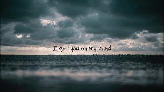 NF  Got You On My Mind Lyric Video