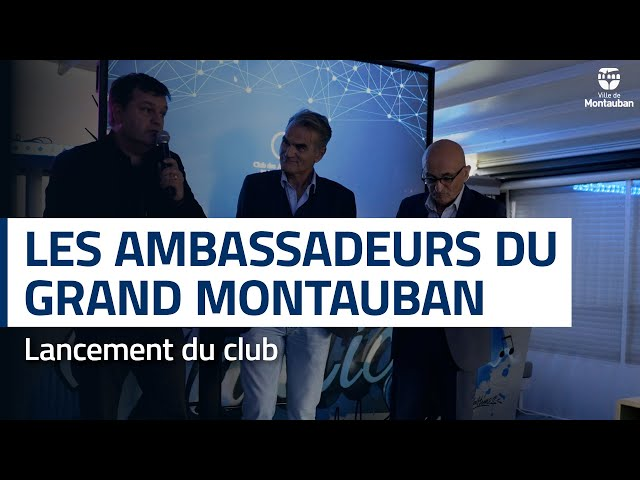Club des Ambassadeurs du Grand Montauban