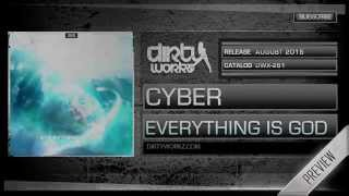 Cyber - Everything Is God (Official HQ Preview)