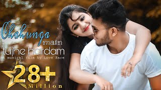 Chahunga Main Tujhe Hardam   Satyajeet Jena   New Cover Video Song   FT.Sanam   Love Race   2019  