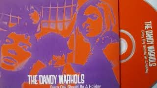 The Dandy Warhols * Every Day Should Be a Holiday  1996  HQ