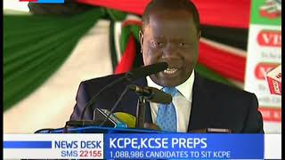 KCPE, KCSE PREPS: Government assures Kenyans that all security measures have been put in place
