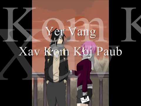Hmong Sad Song - Yer Vang - Xav Kom Koj Paub