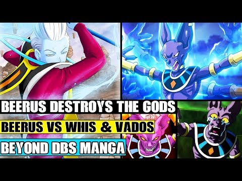 Beyond Dragon Ball Super: Beerus Destroys The Gods! Beerus Vs Whis And Vados! The End Of Champa