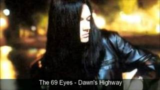 The 69 Eyes - Dawn's Highway
