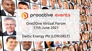 deltic-energy-plc-lon-delt-presenting-at-the-proactive-one2one-virtual-forum-17th-june-2021
