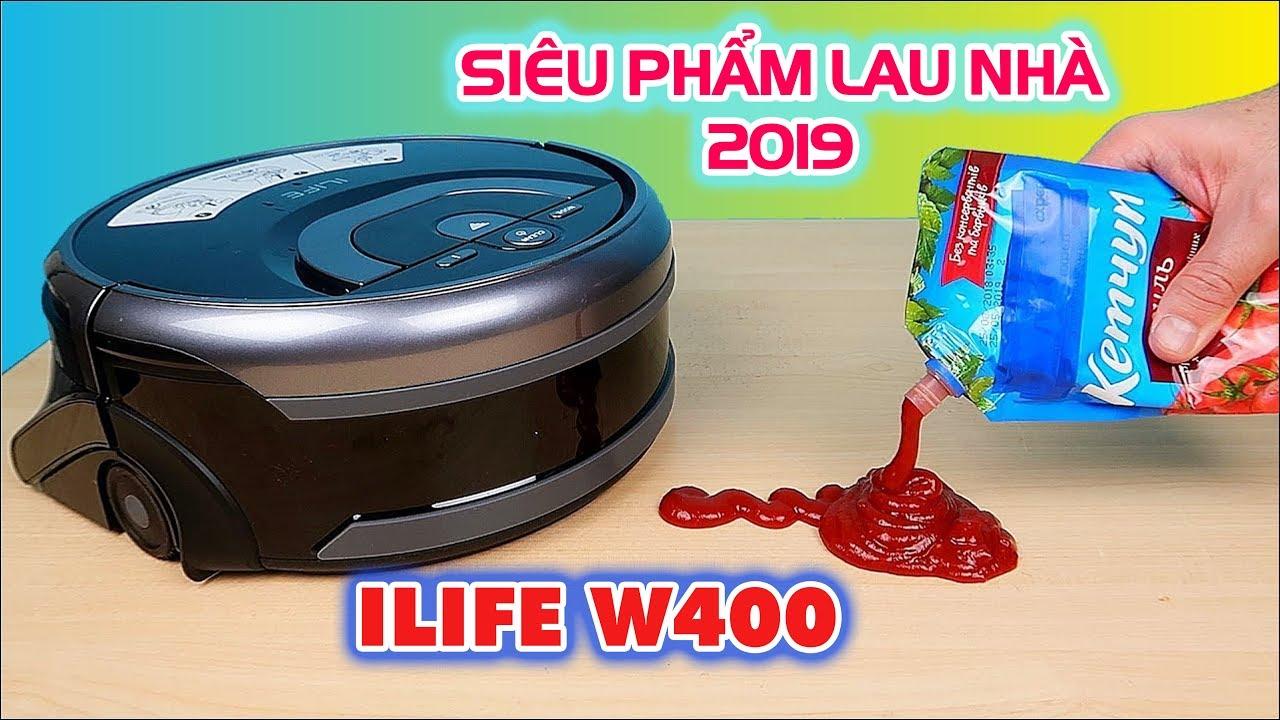 LIFE W400: SIÊU PHẨM ROBOT LAU NHÀ CỰC SẠCH 2019