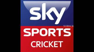 Sky Sports ( England)  Cricket Scorecard Music 2015, 2016 & 2017