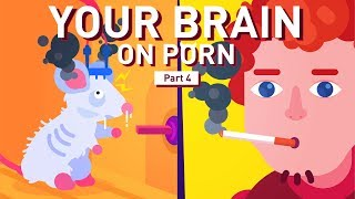 Part 4: Dopamine: The Molecule of Addiction | Your Brain on Porn | Animated Series