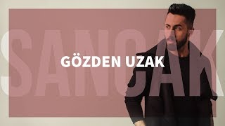 Sancak - Gözden Uzak ( 2013 )
