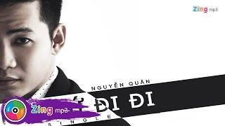 Hãy Cứ Đi Đi - Nguyễn Quân (Single)