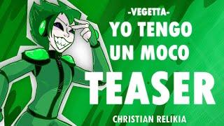 ¡GENTE! Aquí tienen el teaser de mis próximas versiones de Yo Tengo Un Moco de Vegetta! Espero les guste! Estreno oficial 8 de julio! :)  Escucha mi música en Spotify! https://open.spotify.com/artist/5VLfT6UVUTRjVL2YPaGJG7?si=KV19uHnBTUy1DwabpgK6bA ___________________________________________________________ Mi Instagram: https://www.instagram.com/christian.relikia.art/ ___________________________________________________________ Sketch Girl (animación): https://www.youtube.com/channel/UCCBnH6yPGYXLB7ujzH4Uc8A ___________________________________________________________ Canal de Vegetta: https://www.youtube.com/user/vegetta777