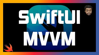 SwiftUI MVVM | A Realistic Example