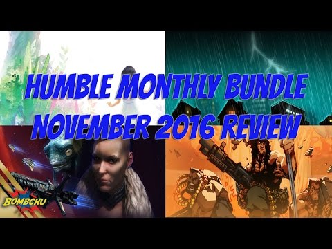 Humble Monthly Bundle | November 2016 Review Mp3