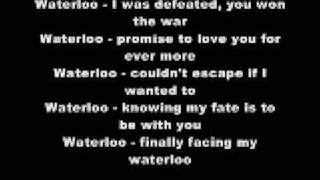 WATERLOO WITH LYRICS