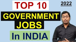 भारत की टॉप 10 सरकारी नौकरी || Top 10 Government Jobs in India - Download this Video in MP3, M4A, WEBM, MP4, 3GP