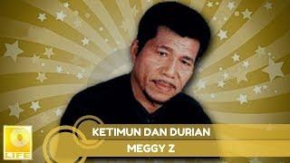 Download lagu Meggy Z Ketimun Dan Durian Mp3