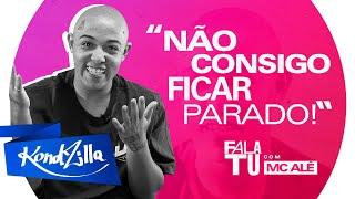 """Fala Tu MC Alê – """"Juliette é Mais Chave!"""" (KondZilla)"""