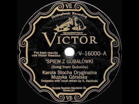 Polish 78rpm recordings, 1928. VICTOR V-16000 A/B. Śpiew z Gubałówki / Śpiew Juhasa