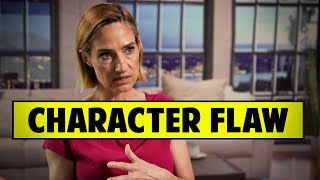 A Character's Flaw Should Be The Exact Opposite Of Their Strength - Jill Chamberlain