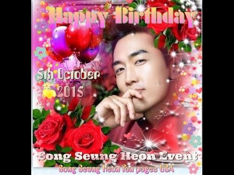 Song Seung Heon ~ Happy Birthday 2015 ~No.2