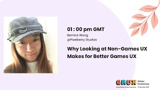 Why Looking At Non-Games UX Makes For Better Games UX - Bernice Wong, Pixelberry Studios
