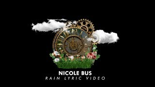 Nicole Bus   Rain