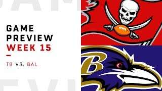 Tampa Bay Buccaneers vs. Baltimore Ravens | Week 15 Game Preview | Move the Sticks