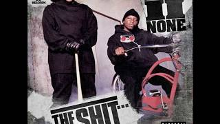 2nd II None - The Shit (2008) Full Album