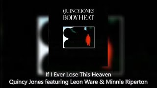 If I Ever Lose This Heaven - Quincy Jones  (Video)