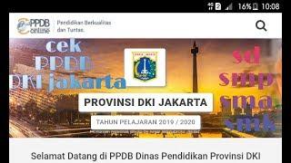 PPDB Dki Jakarta Daftar Dan Cek Online 2019