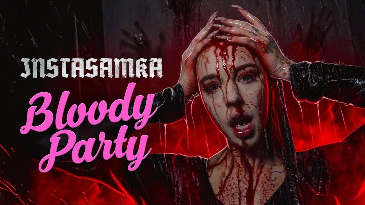 Instasamka — Bloody Party