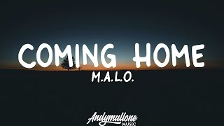 MALO - Coming Home (Lyrics) - YouTube