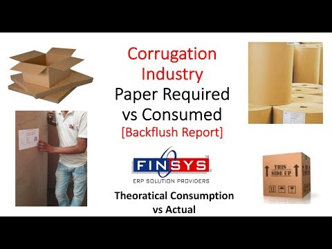 Backflush Corrugation Raw Material Consumption Reconciliation in Finsys ERP