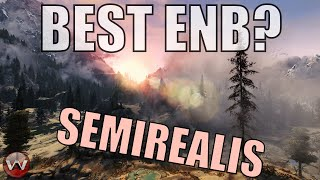 UPDATED SEMIREALIS ENB For Skyrim SE - Is This One of the Best