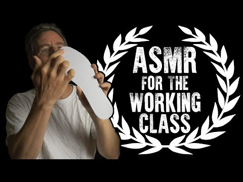 ASMR For The Working Class Mp3