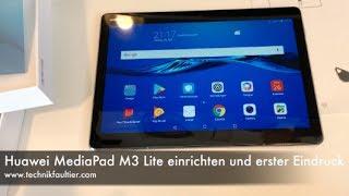 Huawei MediaPad M3 Lite einrichten und erster Eindruck