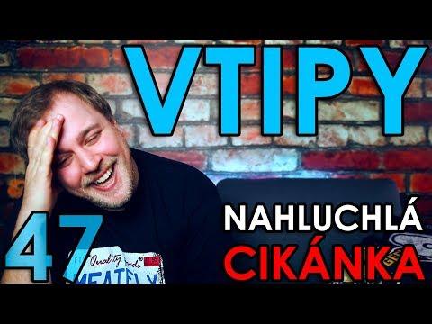 NAHLUCHLÁ CIKÁNKA - VTIPY #47