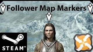 SKYRIM MOD: Follower Map Markers-Overview and Install Guide