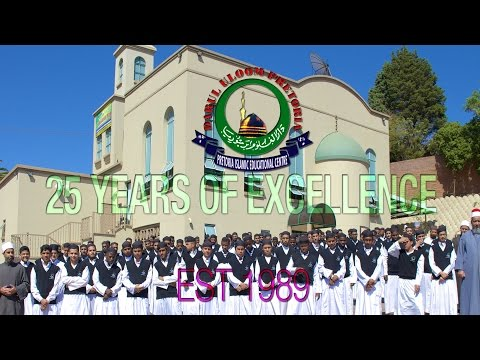 Darul Uloom Pretoria- A Quarter Century of Excellence