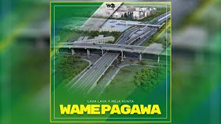Lava Lava X Meja Kunta - Wamepagawa (Official Audio)