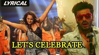Let's Celebrate | Full Song with Lyrics | Tevar