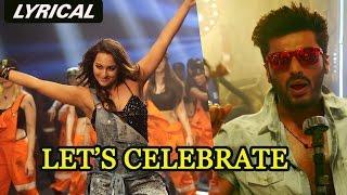 Let's Celebrate | Full Song with Lyrics | Tevar