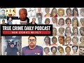 FBI confirms America's most prolific serial killer; Amateur sting goes wrong - TCDPOD
