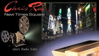 Chris Rea - New Times Square (Jeo's Radio Edit)