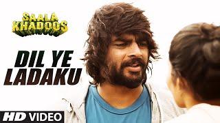 DIL YE LADAKU Video Song | SAALA KHADOOS | R