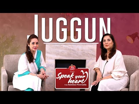 Juggun Kazim | Takes Courage to Say All of this | Speak Your Heart with Samina Peerzada