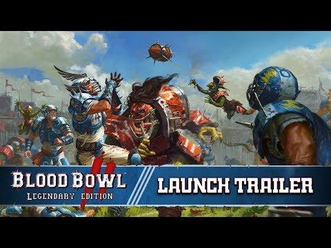 Blood Bowl 2: Legendary Edition - Launch Trailer thumbnail