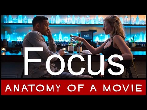 Focus Review (Will Smith / Margot Robbie) | Anatomy of a Movie